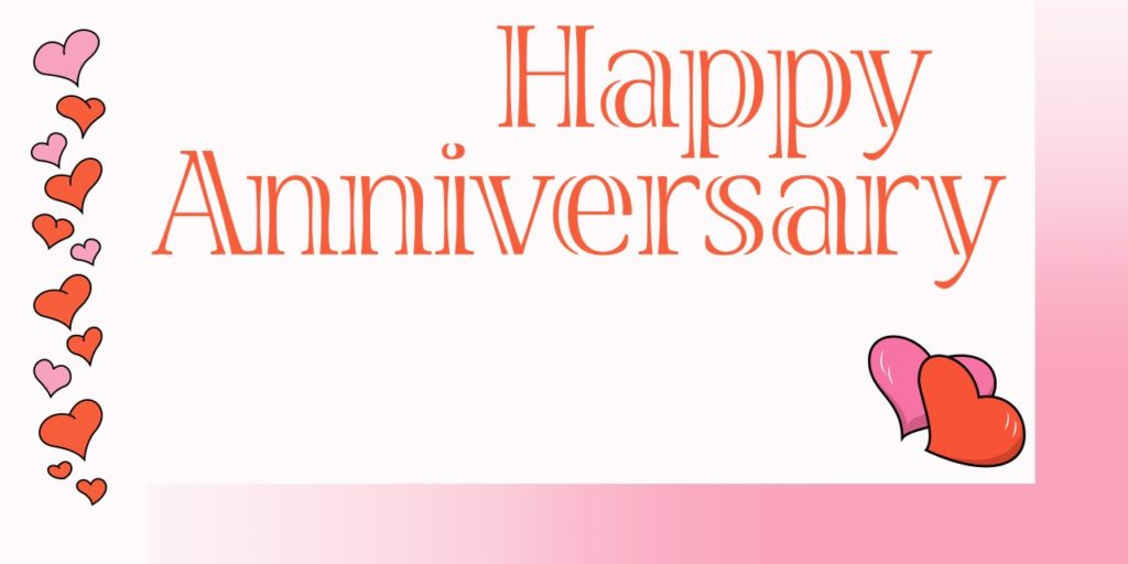 Custom Happy Anniversary