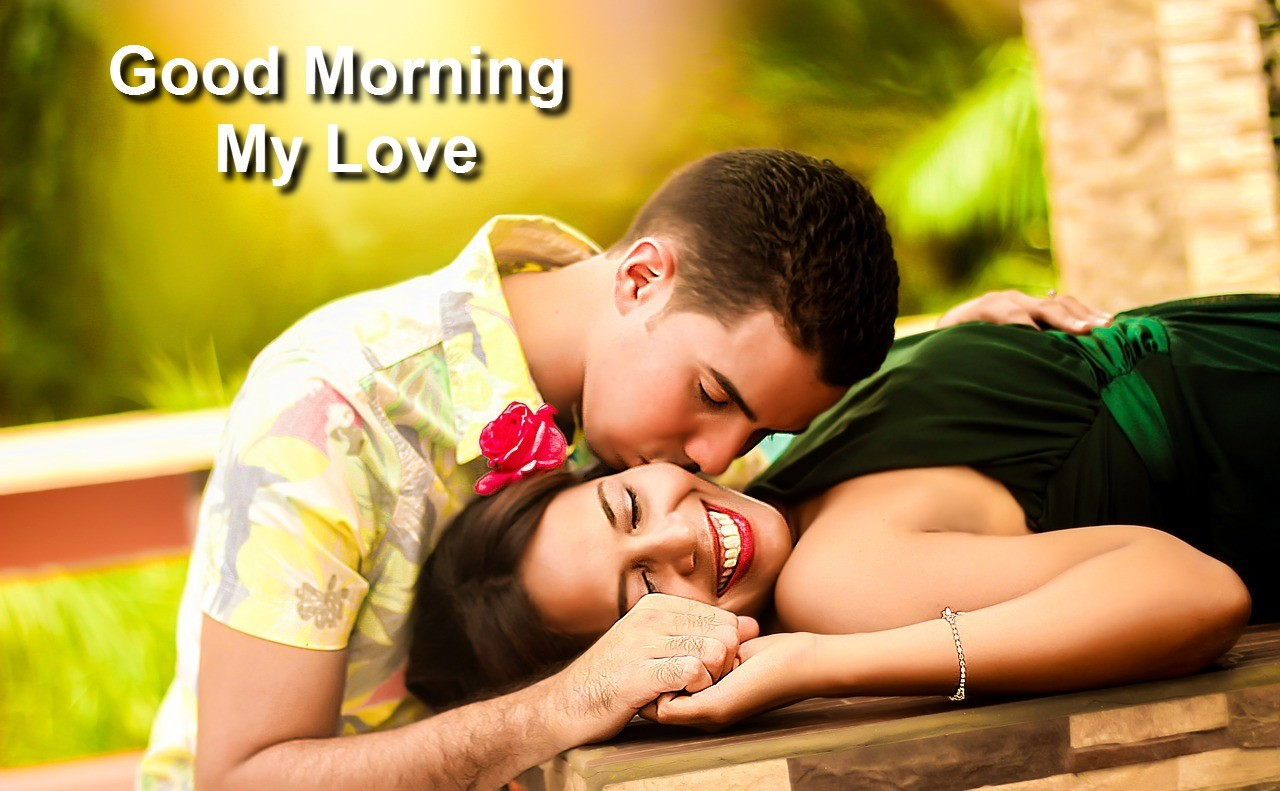 380 Sweet Romantic Good Morning Messages To My Love