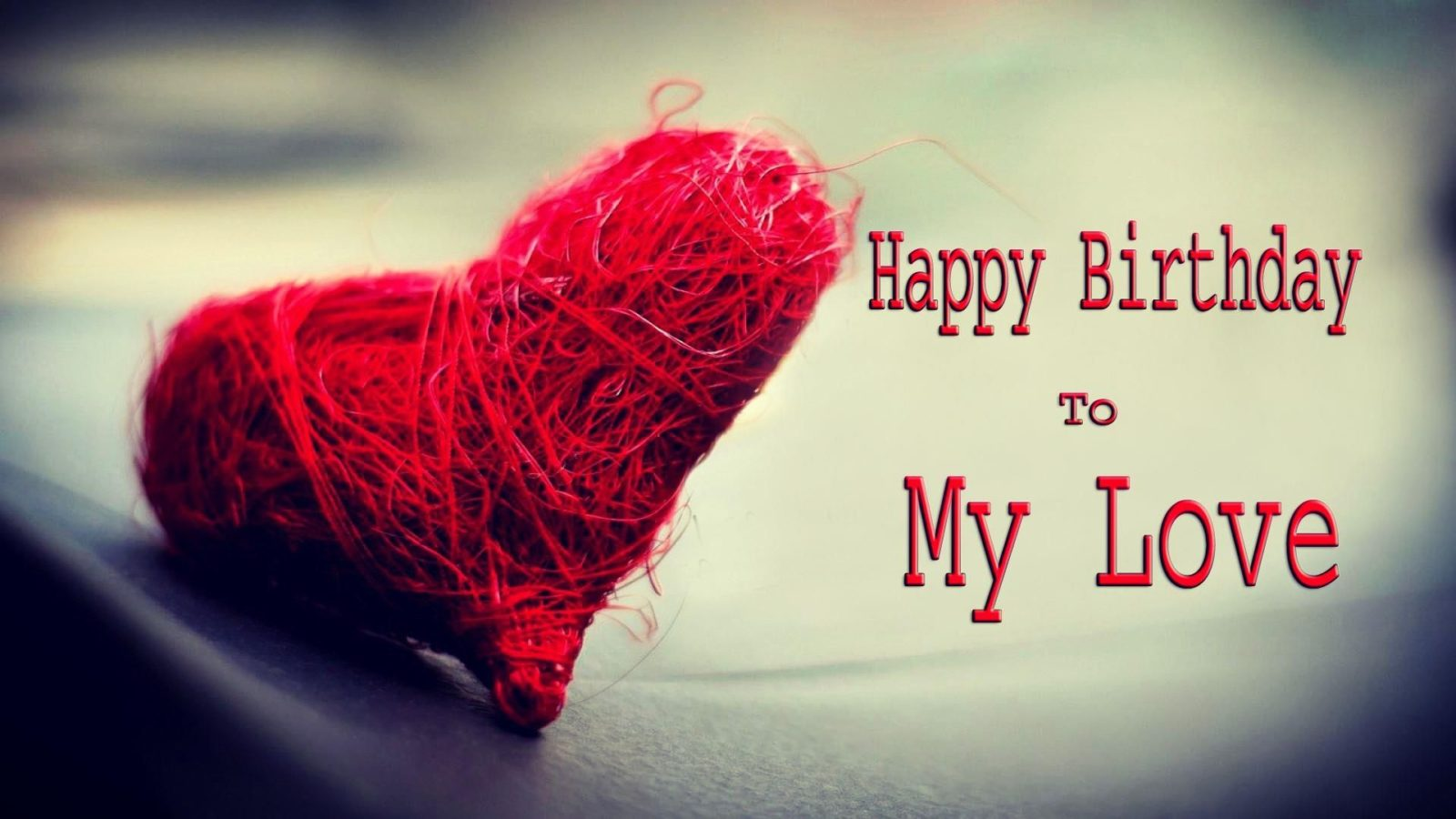 Happy Birthday Best Wishes For Love