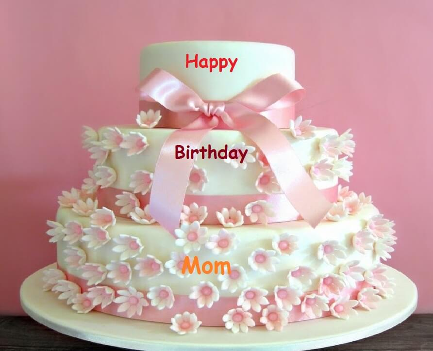 Happy Birthday Cake Wishes For Mamma