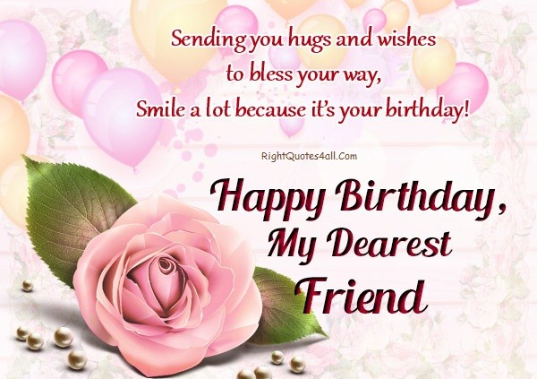 Happy Birthday Wishes For Close Friend