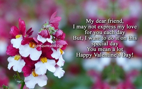 Happy Valentines Day My Dear Friend