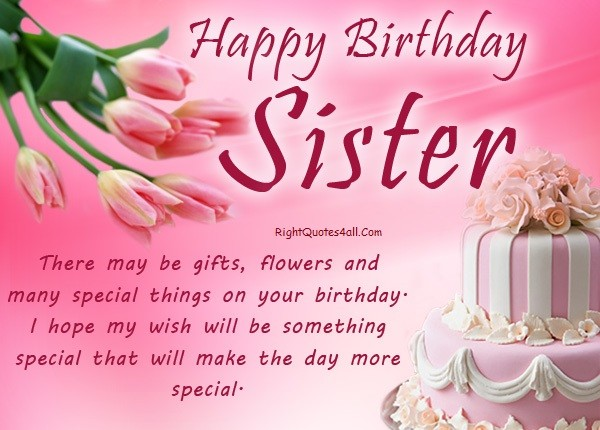 Happy Birthday Sister Sayings