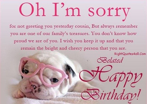 Belated Happy Birthday Quotes - Belated Birthday Wishes And