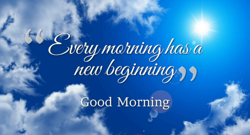 New Beginning Good Morning Quotes