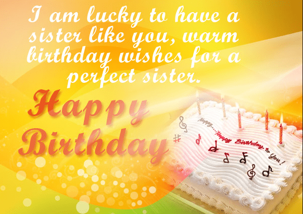 Happy birthday to you sister