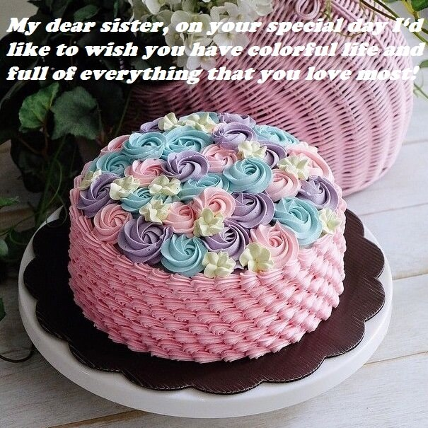 Birthday Cake Images Wishes For Sister
