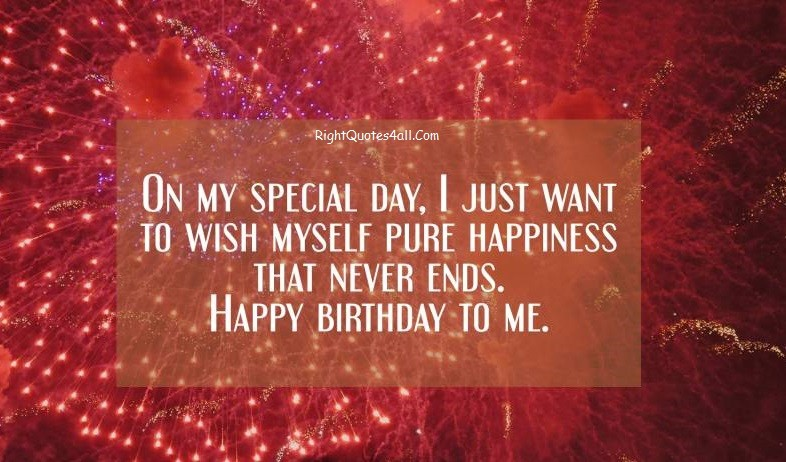 happy birthday to me wishes messages quotes %