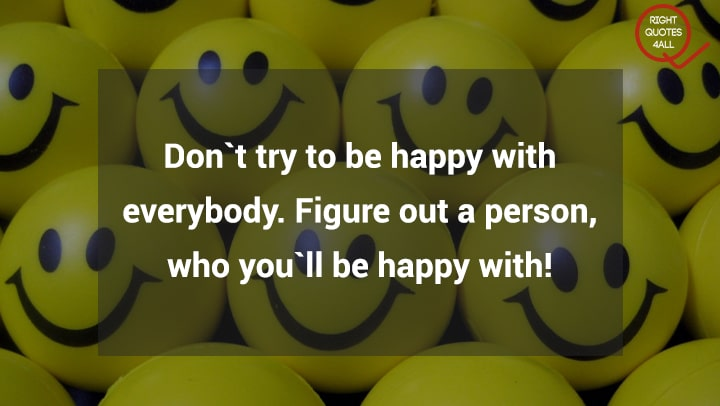 Happy Quotes Being Happy Quotes About Happiness